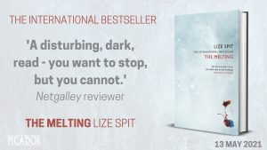 The Melting by Lize Spit international bestseller translated by Kristen Gehrman