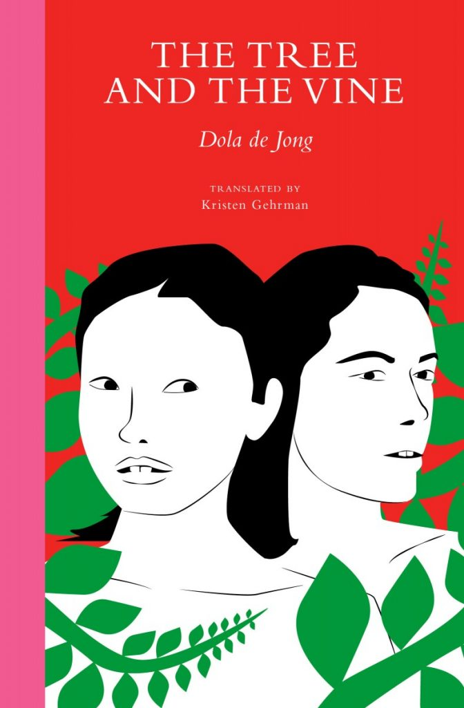 Cover The Tree and the Vine by Dola de Jong